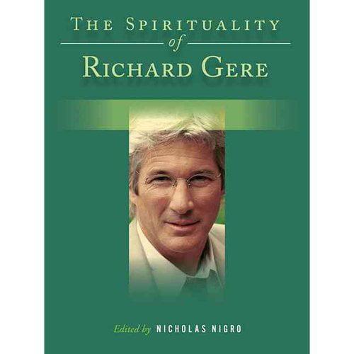 The Spirituality of Richard Gere