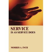 Service Is as Service Does