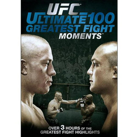 UFC: Ultimate 100 Greatest Fight Moments (Ufc Best Fights Videos)