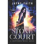 Stone Blood: Rise of the Stone Court: A Fae Urban Fantasy (Paperback)