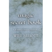 The Magic Secret Book - A Happy Ending Story - eBook