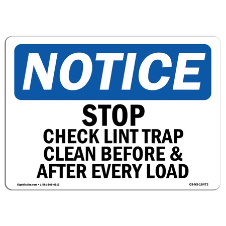 osha notice sign stop check lint trap clean before after