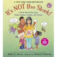 It's Not the Stork!: A Book about Girls, Boys, Babies, Bodies, Families and Friends (Paperback)