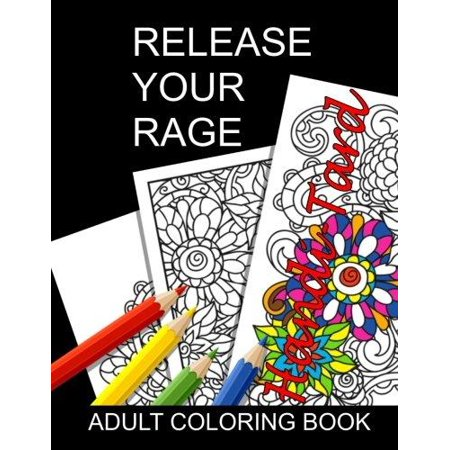 Release Your Rage   Adult Coloring Book