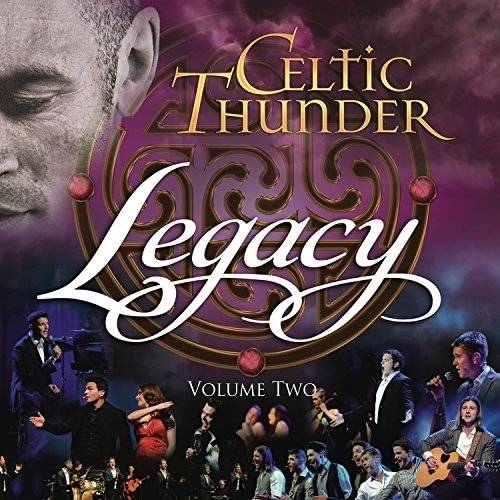 Celtic Thunder: Legacy Vol.2