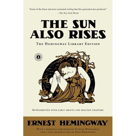 The Sun Also Rises : The Hemingway Library