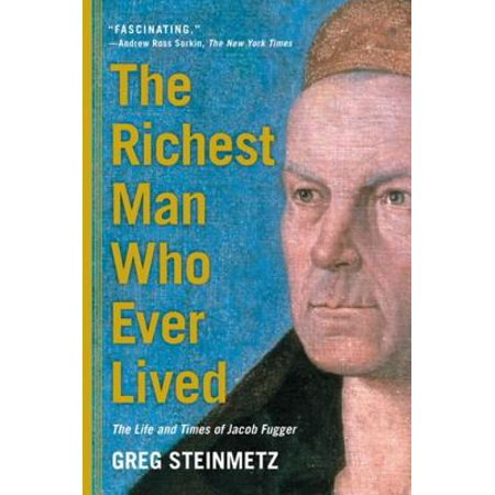 The Richest Man Who Ever Lived - eBook