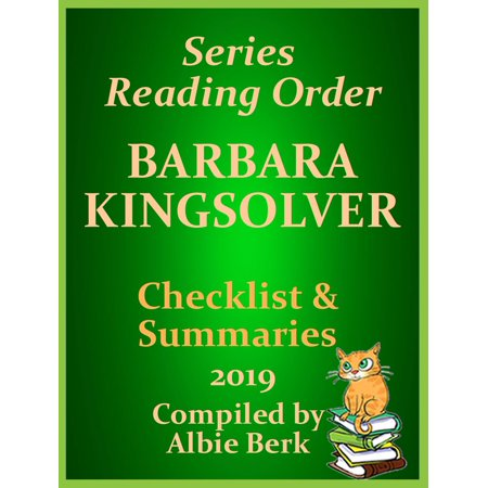 Barbara Kingsolver: Best Reading Order - with Summaries & Checklist - Updated 2019 - (10 Best Reads Of 2019)
