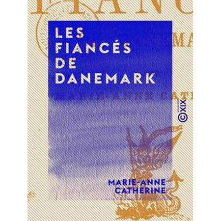Les Fiancés de Danemark - eBook (Online-shop Dänemark)