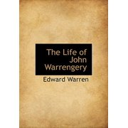 The Life of John Warrengery