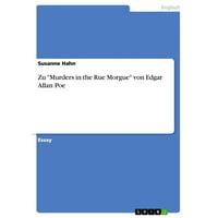 Zu 'Murders in the Rue Morgue' von Edgar Allan Poe - eBook