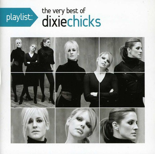 Dixie Chicks - Playlist: The Very Best Of Dixie Chicks (CD)