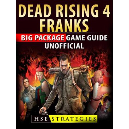 Dead Rising 4 Franks Big Package Game Guide Unofficial - eBook](Big Frank)