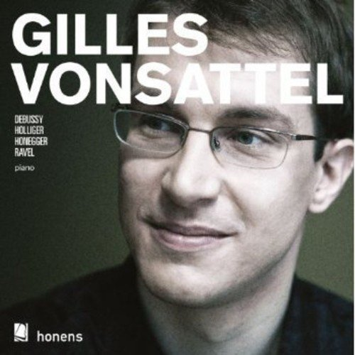 Gilles Vonsattel Plays Debussy & Holliger