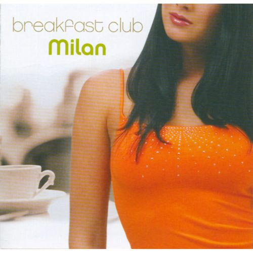 BREAKFAST CLUB: MILAN