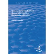 Greece, European Political Cooperation and the Macedonian Question - eBook