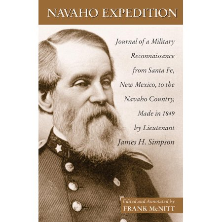 Navajo Expedition : Journal of a Military Reconnaissance from Santa Fe, New Mexico, to the Navaho Country, Made in 1849