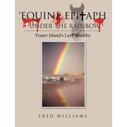 'Equine Epitaph - Under the Rainbow' - eBook