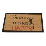 "24"" x 16"" Basic Luxury ""Do whatever makes you happy!"" Coir Door Mat"