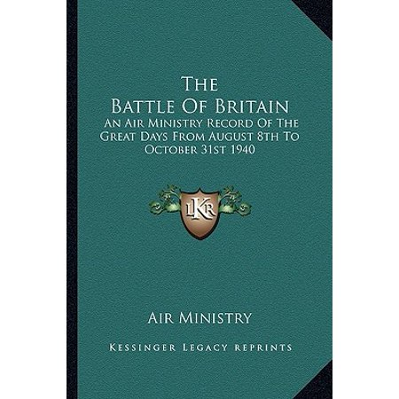 The Battle of Britain : An Air Ministry Record of the Great Days from August 8th to October 31st 1940 - Friday 31st October Halloween
