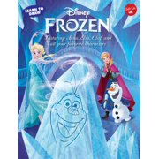 Learn to Draw Disney's Frozen : Featuring Anna, Elsa, Olaf, and All Your Favorite Characters!