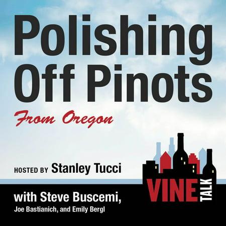 Polishing Off Pinots from Oregon - Audiobook