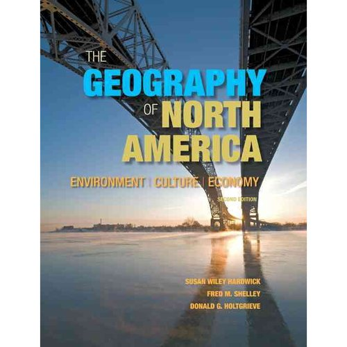 The Geography of North America: Environment / Culture / Economy