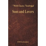 Sons and Lovers (World Classics, Unabridged) (Paperback)