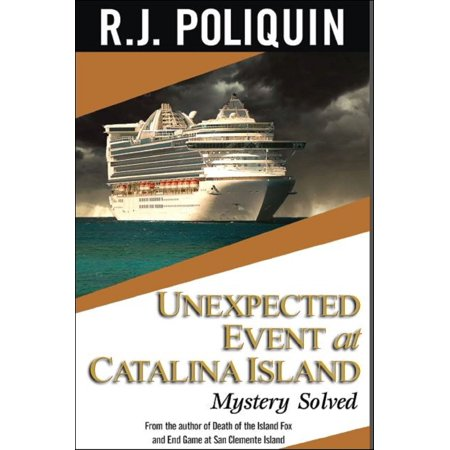 Unexpected Event at Catalina Island: Mystery Solved - eBook](Ireland Halloween Events)