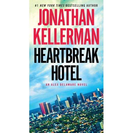 Heartbreak Hotel : An Alex Delaware Novel - Heartbreak Hotel Top
