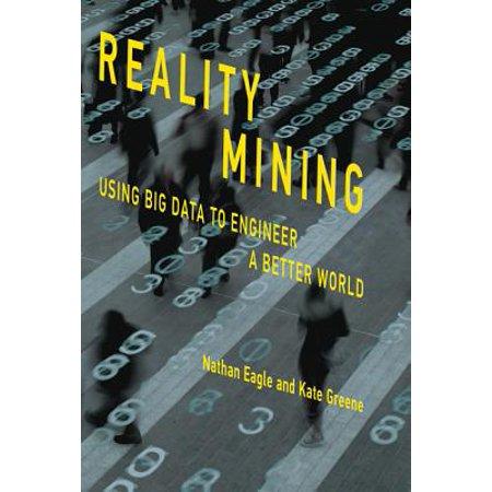 Usa Engineer - Reality Mining : Using Big Data to Engineer a Better World