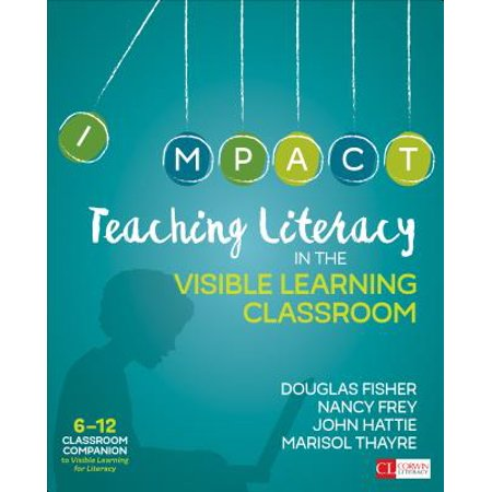 Teaching Literacy in the Visible Learning Classroom, Grades