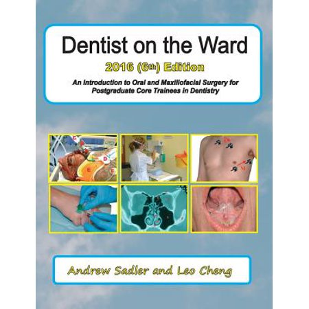 Dentist on the Ward: An Introduction to Oral and Maxillofacial Surgery for Postgraduate Core Trainees in Dentistry