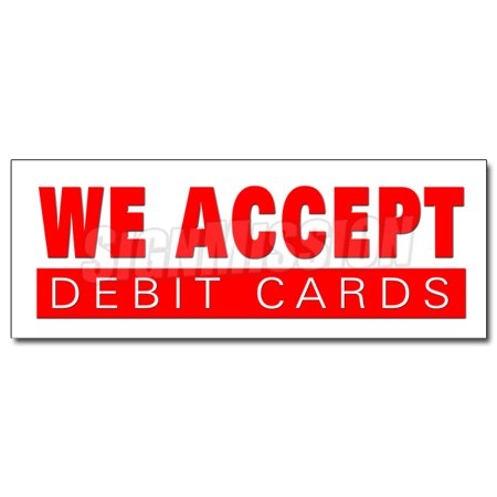 36  We Accept Debit Cards Decal Sticker Debit Cards Vendor Store Restaurant