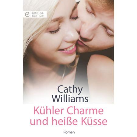 K?hler Charme und hei?e K?sse - eBook (Charme Und Charm Sonnenbrille)