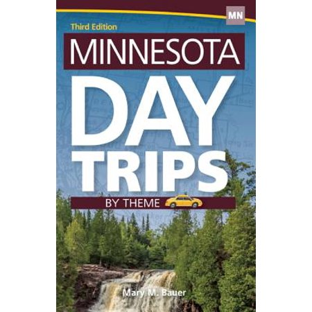 Minnesota Day Trips by Theme: 9781591935506