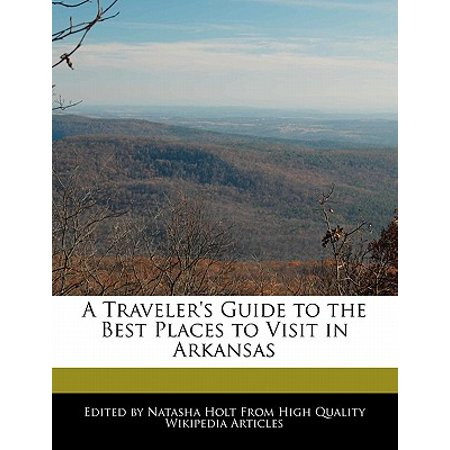 A Traveler's Guide to the Best Places to Visit in Arkansas](Best Halloween Places To Visit)