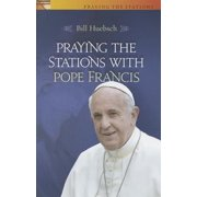 Praying the Stations with Pope Francis