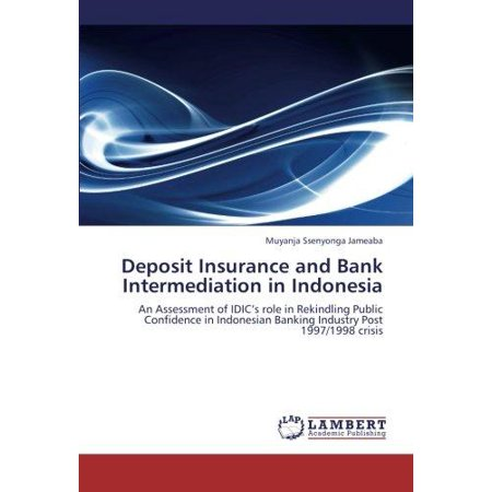 Deposit Insurance And Bank Intermediation In Indonesia