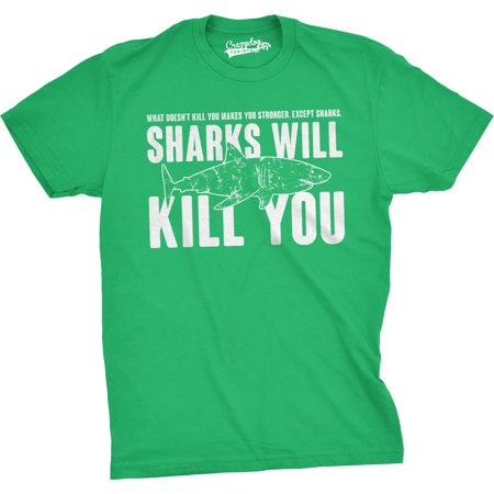 mens sharks will kill you funny t shirt sarcasm novelty offensive tee for guys (green) - (Best Harley For Big Guys)