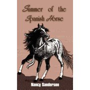 Summer of the Spanish Horse