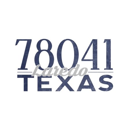 Laredo, Texas - 78041 Zip Code (Blue) Print Wall Art By Lantern Press