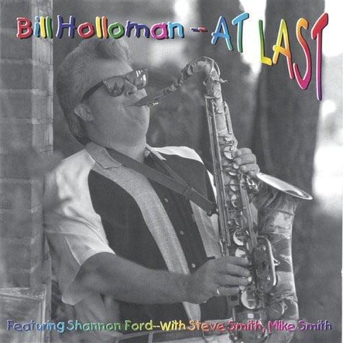 Bill Holloman - At Last [CD]