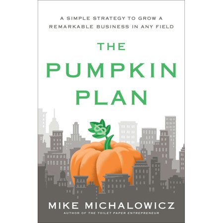 The Pumpkin Plan : A Simple Strategy to Grow a Remarkable Business in Any Field - Halloween Pumpkin Lesson Plans