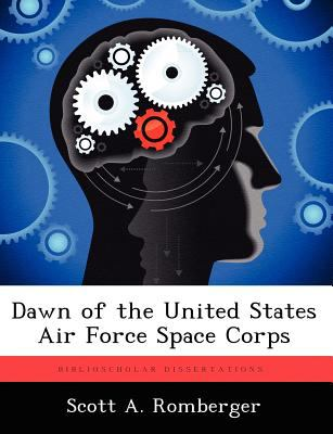 Dawn of the United States Air Force Space Corps by