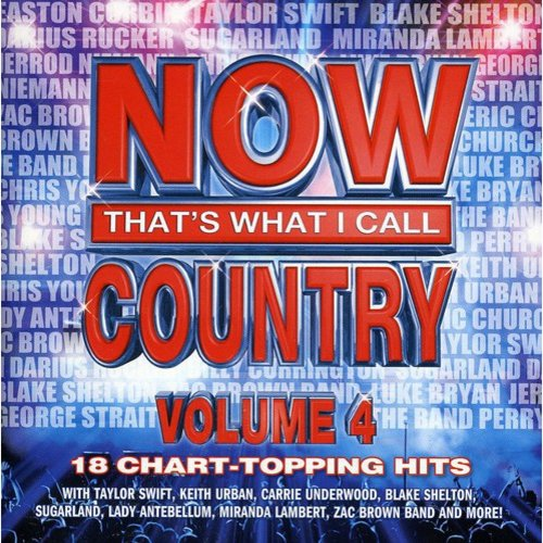 Now That's What I Call Country, Vol. 4