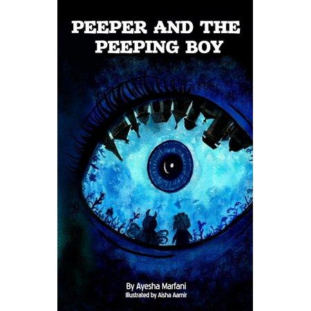 Peeper and the Peeping Boy - eBook - Peep N Peepers