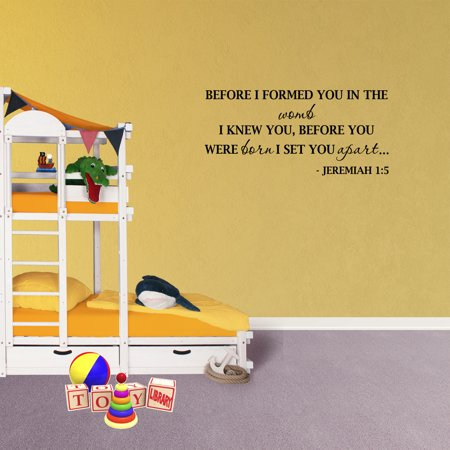Wall Decal Quote Before I Formed You In The Womb I Knew You Jeremiah 1:5 Nursery Childrens Room Decor Scripture XJ251