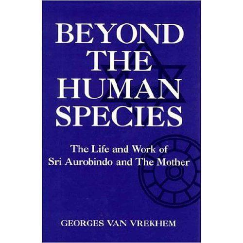 Beyond the Human Species