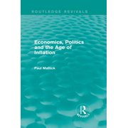 Economics, Politics and the Age of Inflation - eBook